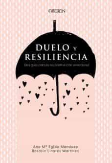 libro duelo y resiliencia. Reconstrucción emocional.