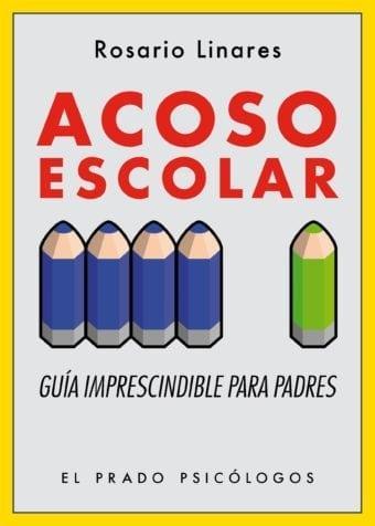 Portada Acoso Escolar Autora Rosario Linares