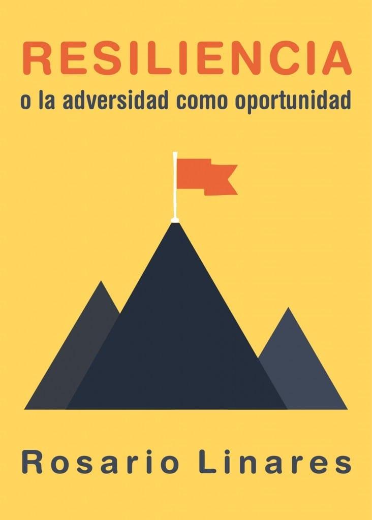 Libro portada Resiliencia o la adversidad como oportunidad
